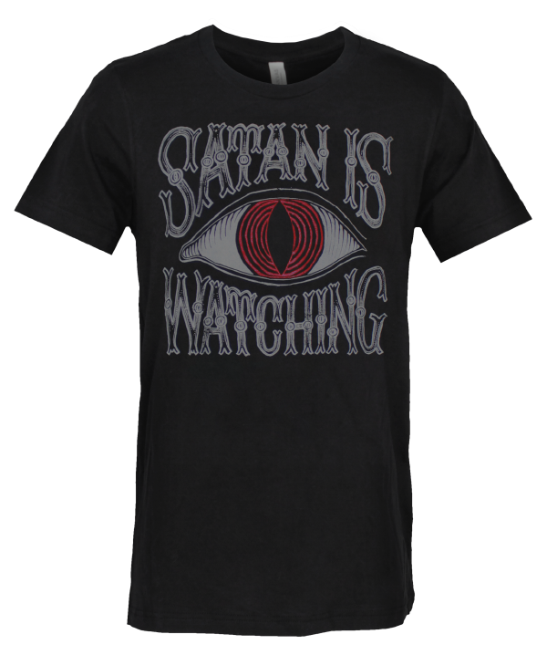 Satan Is Watching T-Shirt