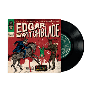 The Strange Adventures of Edgar Switchblade #1: Krampus Unmerciful 7""