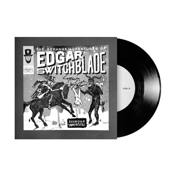 "The Strange Adventures of Edgar Switchblade #1: Krampus Unmerciful 7"" Vinyl Signed Test Pressing"