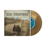 "Sad Creepers 7"" Vinyl"