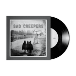 "Sad Creepers 7"" Vinyl Signed Test Pressing"