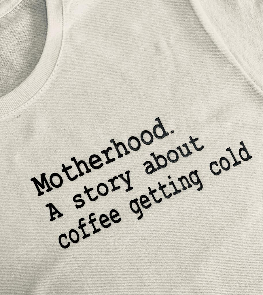 Motherhood Tshirt