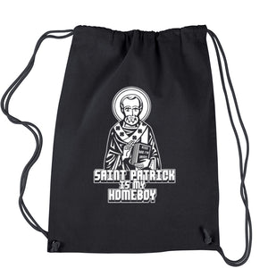 St. Patrick Is My Homeboy Drawstring Backpack