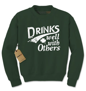 Drinks Well With Others Adult Crewneck Sweatshirt