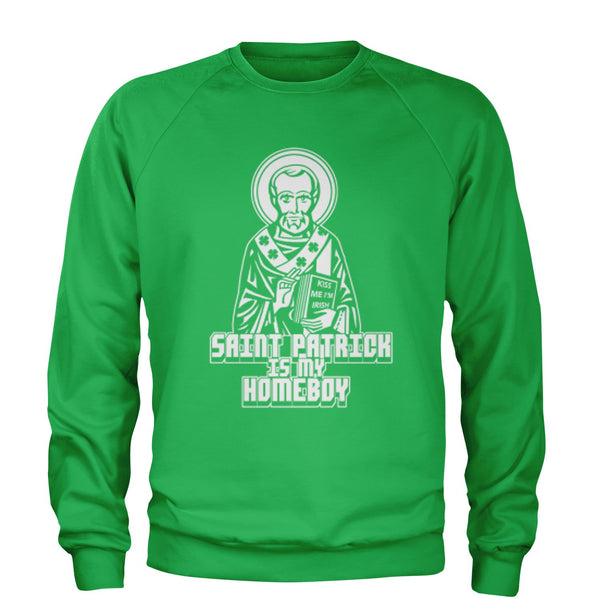 St. Patrick Is My Homeboy Adult Crewneck Sweatshirt