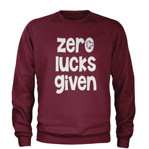 Zero Lucks Given St Paddy's Day Adult Crewneck Sweatshirt