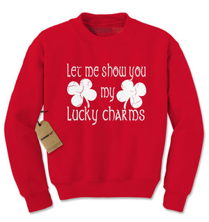 Let Me Show You My Lucky Charms Shamrocks Adult Crewneck Sweatshirt