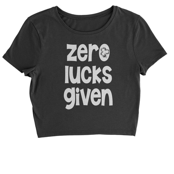 Zero Lucks Given St Paddy's Day Cropped T-Shirt