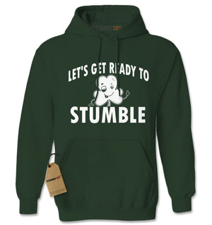 Let's Get Ready To Stumble Drinking Adult Hoodie Sweatshirt