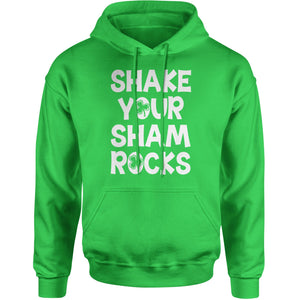 Shake Your Shamrocks Adult Hoodie Sweatshirt