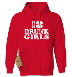 I Love Drunk Girls Shamrock Adult Hoodie Sweatshirt