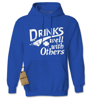 Drinks Well With Others Adult Hoodie Sweatshirt