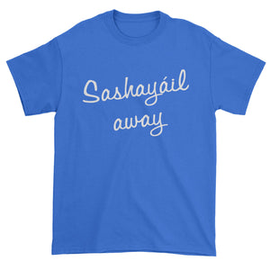 Sashayail Away Mens T-shirt