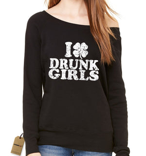 I Love Drunk Girls Shamrock Slouchy Off Shoulder Oversized Sweatshirt