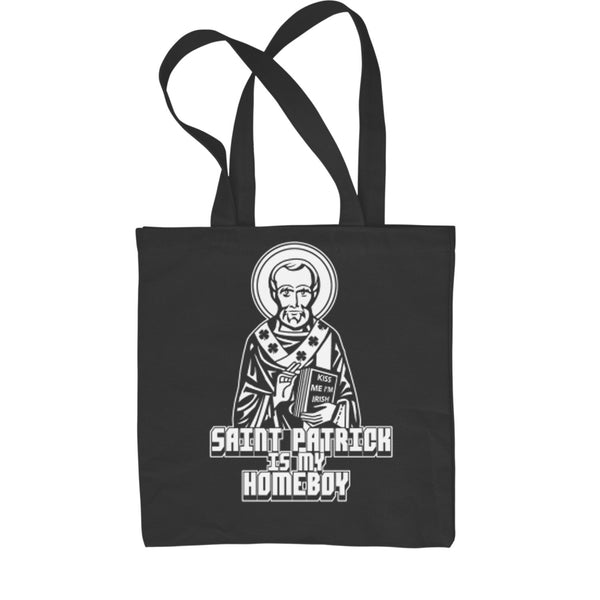 St. Patrick Is My Homeboy Shopping Tote Bag