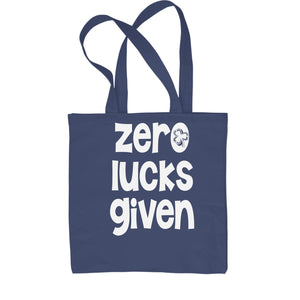 Zero Lucks Given St Paddy's Day Shopping Tote Bag