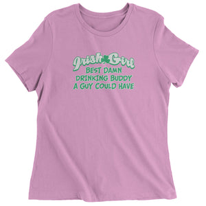 Irish Girl - Best Damn Drinking Buddy Womens T-shirt