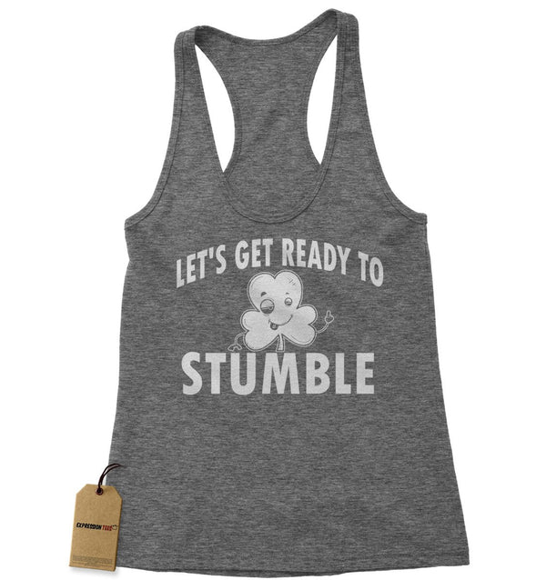 Let's Get Ready To Stumble Drinking Racerback Tank Top for Women