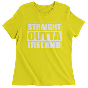 Straight Outta Ireland Womens T-shirt