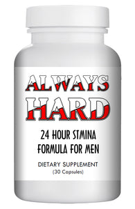 ALWAYS HARD - SEX PILLS FOR MEN - BE READY 24x7 - NATURAL DIETARY SUPPLEMENT 30 Pills