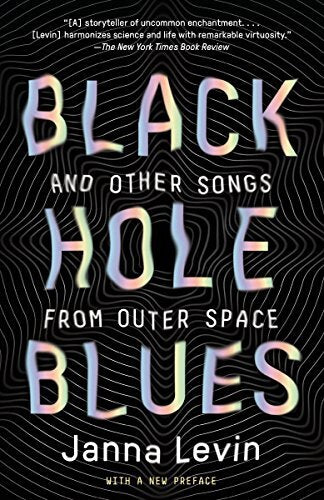 Black Hole Blues and Other Songs from Outer Space (Signed)