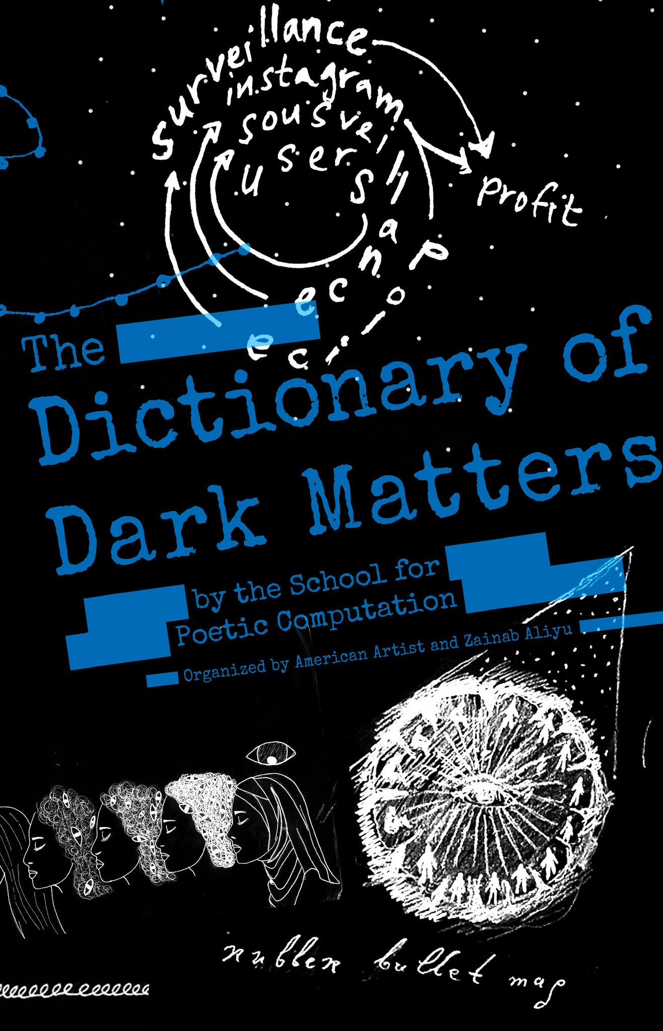 The Dictionary of Dark Matters organized by American Artist