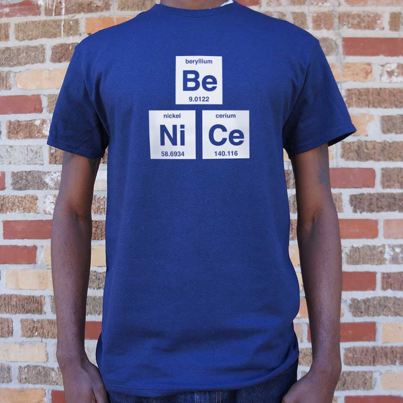 Be Nice T-Shirt (Mens) - RoyaleCart