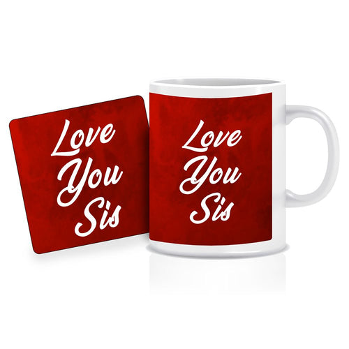 Printnawab Love You Sis Text Red Coffee Mug Coaster Combo Gift Pack