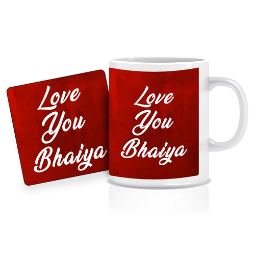 Printnawab Love You Bhaiya Text Red Coffee Mug Coaster Combo Gift Pack