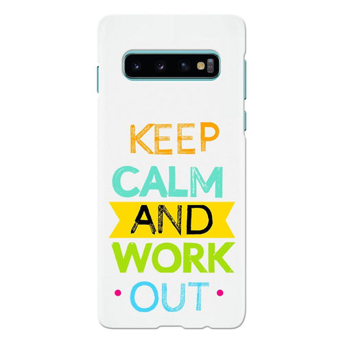 keep calm workout design cover galaxy s10 printnawab