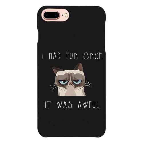Grumpy Cat Quote Design Cover - iphone 8 plus- PrintNawab