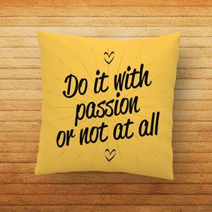 Do It With Passion Quote Printed Cushion - PrintNawab