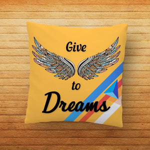 Give Wings to Dreams Quote Printed Cushion - PrintNawab
