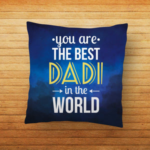 Best Dadi in World Quote Printed Cushion - PrintNawab