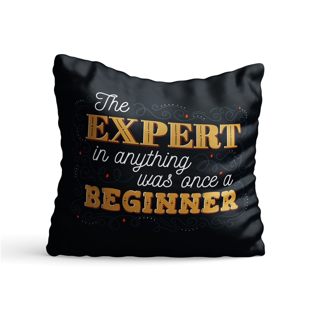 Expert Beginner Quote Printed Cushion - PrintNawab