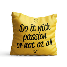 Load image into Gallery viewer, Do It With Passion Quote Printed Cushion - PrintNawab