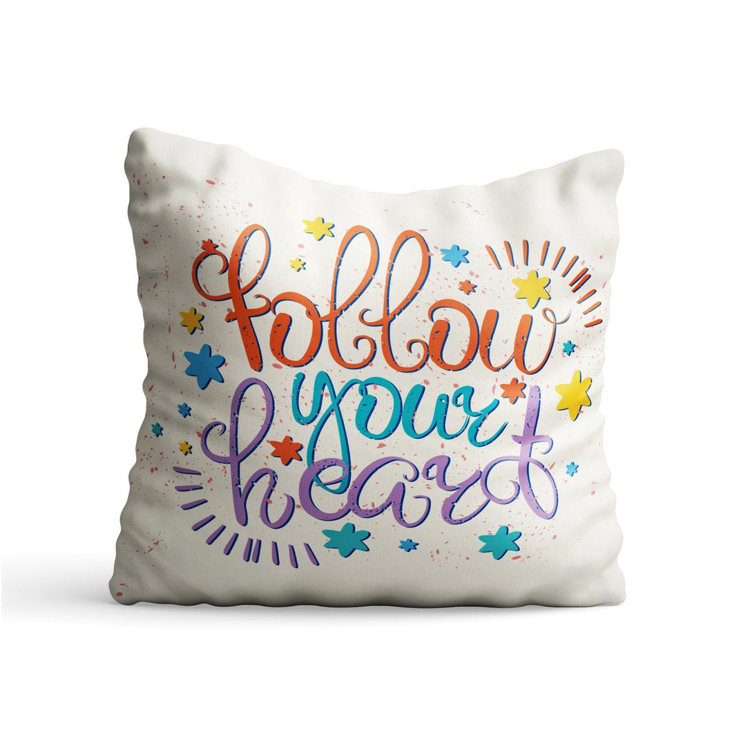 Foolow Heart Quote Printed Cushion - PrintNawab