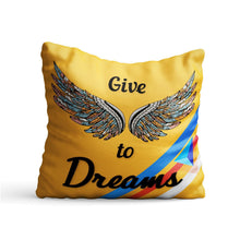 Load image into Gallery viewer, Give Wings to Dreams Quote Printed Cushion - PrintNawab