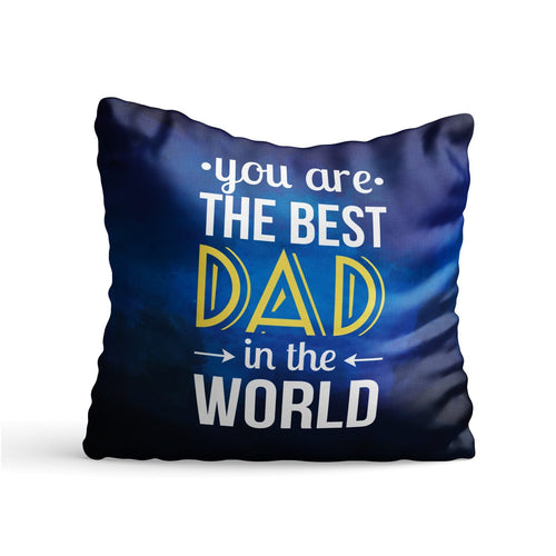 Best Dad in World Quote Printed Cushion - PrintNawab