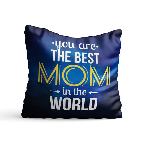 Best Mom in World Quote Printed Cushion - PrintNawab