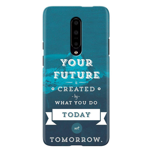 Future Quote Design Cover - oneplus 7 pro- PrintNawab