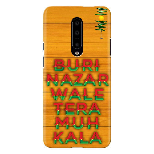 Buri Nazar Orange Quote Design Cover - oneplus 7 pro- PrintNawab