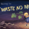 Waste No More