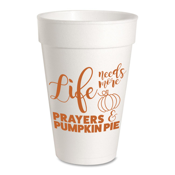 Life Needs More Prayers & Pumpkin Pie