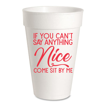 If You Can't Say Anything Nice, Come Sit by Me