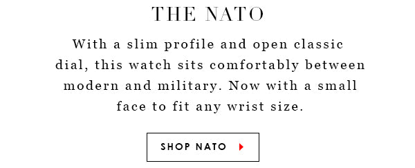 The Nato. With a slim profile and open classic dial, this watch sits comfortably between modern and military. Now with a small dial to fit any wrist size. Shop TOKYObay Nato Watch