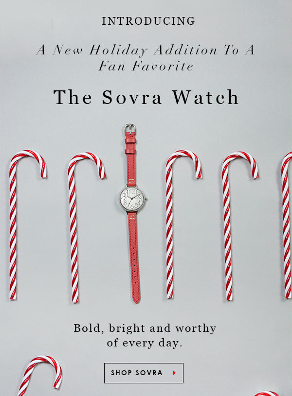 Introducing a holiday color addition to a fan favorite. The Sovra Watch in red. Bold, bright and worthy of every day. Shop It.