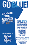 GO BLUE! Blue Shirt Day® World Day of Bullying Prevention™ FREE Poster Pack (for Schools ONLY)