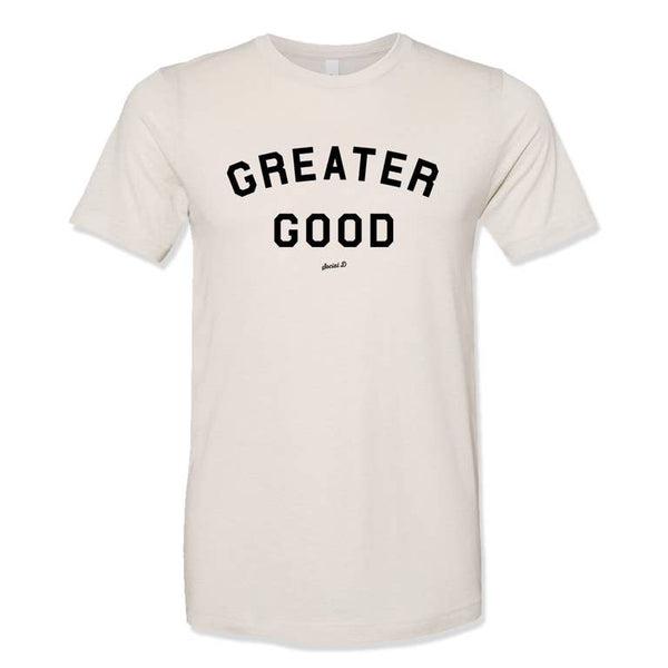 Greater Good Tee