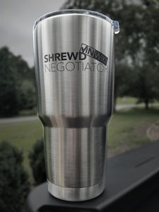 "30oz Laser Etched ""Shrewd Negotiator"" Steel Tumbler - Stainless Steel"